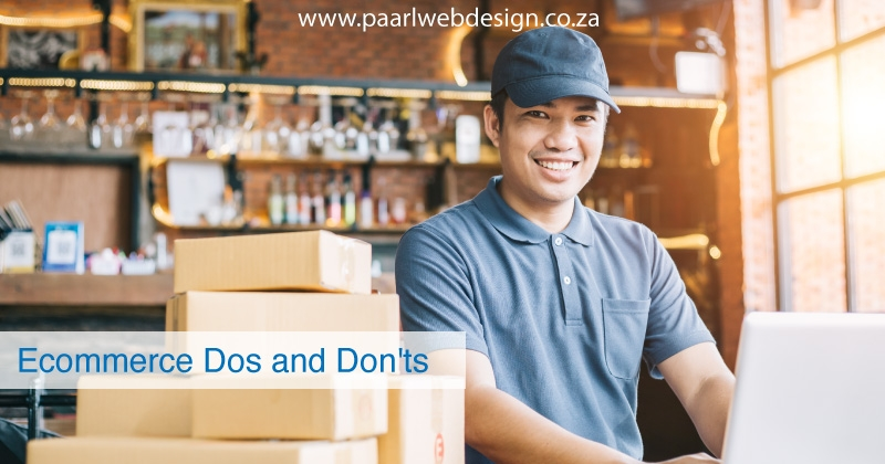 Ecommerce Dos and Don'ts