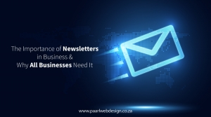 The Importance of Newsletters in Business and Why All Businesses Need It